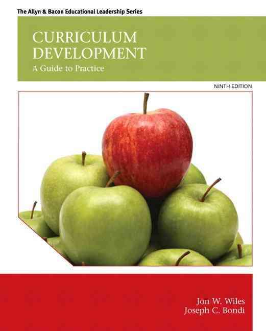Curriculum Development By Wiles, Jon W./ Bondi, Joseph C.